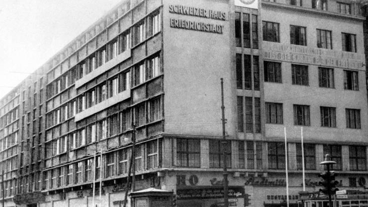 Das Schweizerhaus Friedrichstadt an der Ecke Fiedrichstrasse und Leipzigerstrasse in Ostberlin, wo die Schweiz bis 1953 ihre Delegation unterbrachte.