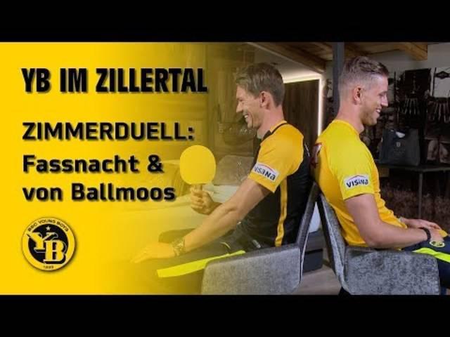 YB im Zillertal | ZIMMERDUELL | Christian Fassnacht & David von Ballmoos