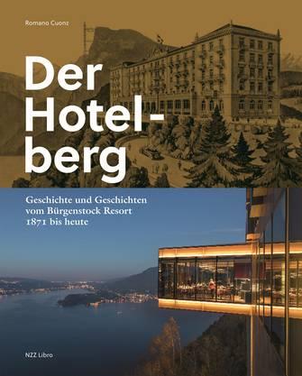 """Cover von """"Der Hotelberg"""" von Romano Cuonz, Verlag NZZ Libro"""