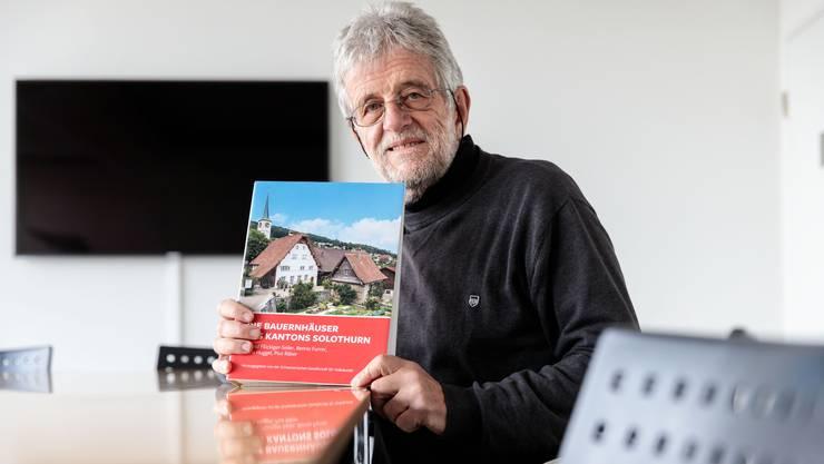 Bauernhaus-Forscher Roland Flückiger hat mit anderen zusammen das Buch «Die Bauernhäuser des Kantons Solothurn» geschrieben.
