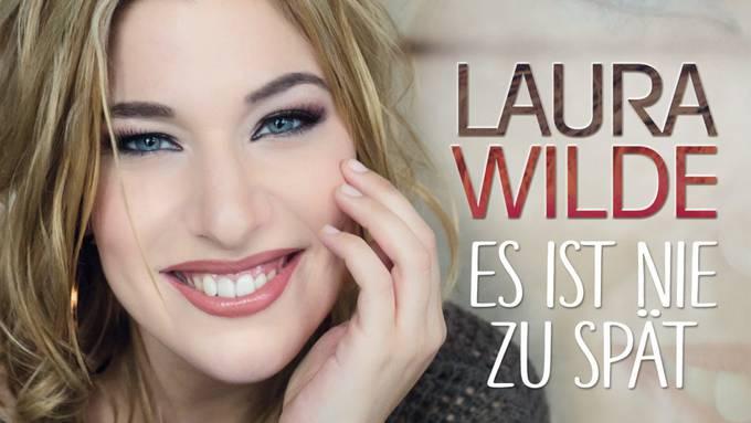 Neue Single von Laura Wilde: Es ist nie zu spät