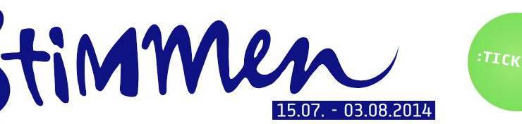 STIMMEN 2014, 15.Juli - 3. August 2014