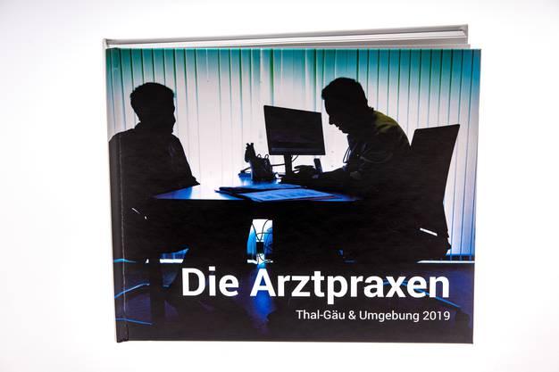 Das Ergebnis: Das Buch «Die Arztpraxen im Thal-Gäu und Umgebung 2019»