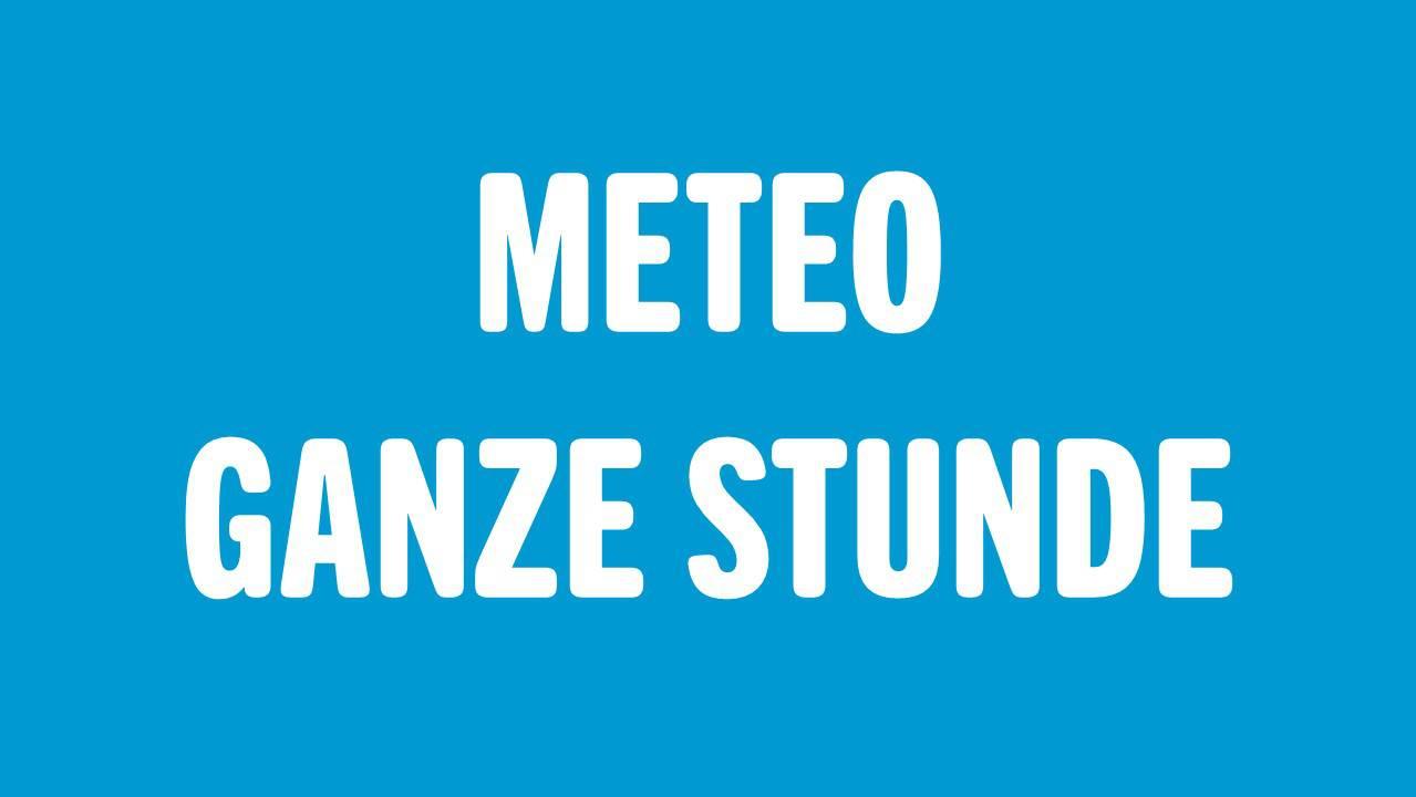 METEO - GANZE STUNDE