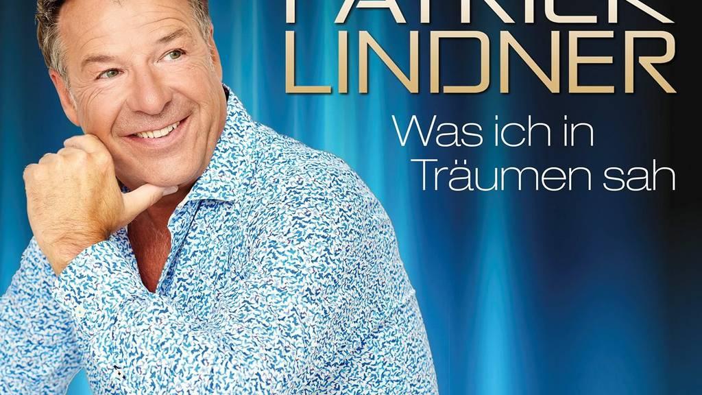 Patrick Lindner - Was ich in Träumen sah