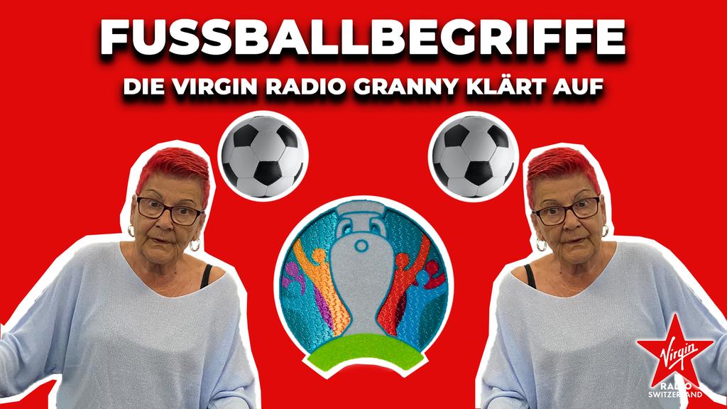 Unsere Virgin Radio Granny erklärt DIR Fussball