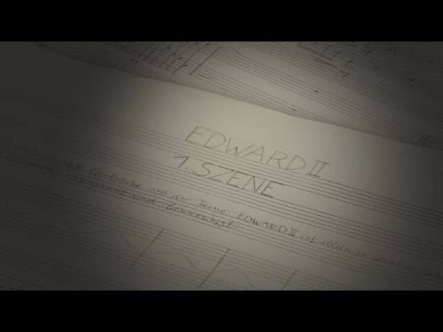 Edward II. – Unterwegs zu einer Oper:  Teil 1