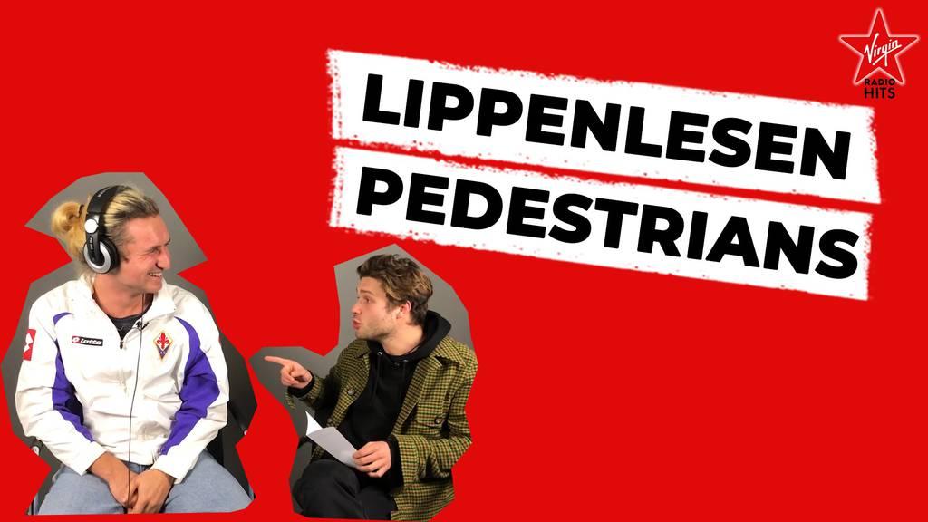 Lippenlesen Pedestrians