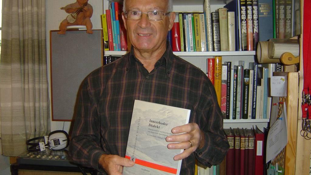 Joe Manser erforscht seit Jahren den Innerrhoder Dialekt