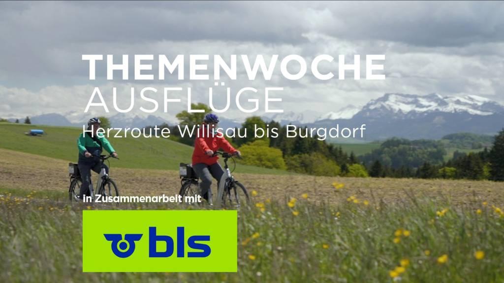 «Herzroute Willisau bis Burgdorf»