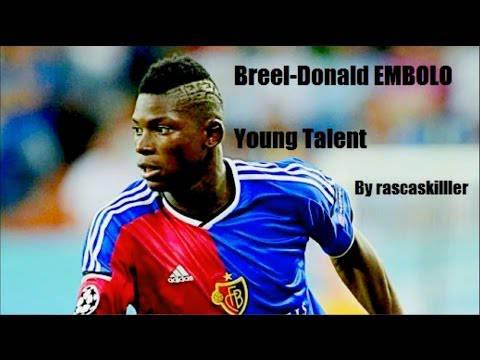 Breel Embolo: Goals und Talente