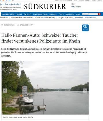 So titelt suedkurier.de: «Hallo Pannen-Auto: Schweizer Taucher findet versunkenes Polizeiauto im Rhein»