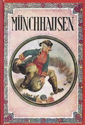 Der Ritt auf der Kanonenkugel ist eine der bekanntesten Münchhausiaden (ca. 1890).
