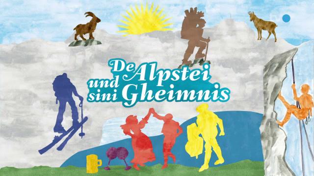 De Alpstei und sini Gheimnis