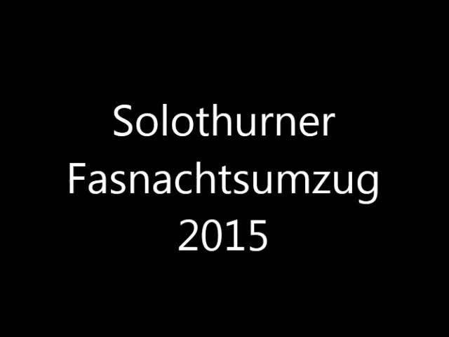 Eindrücke vom Solothurner Fasnachtsumzug 2015