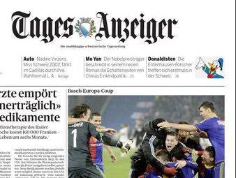 Der «Tages-Anzeiger» mit einem schönen Wortspiel: «Basels Europa-Coup»