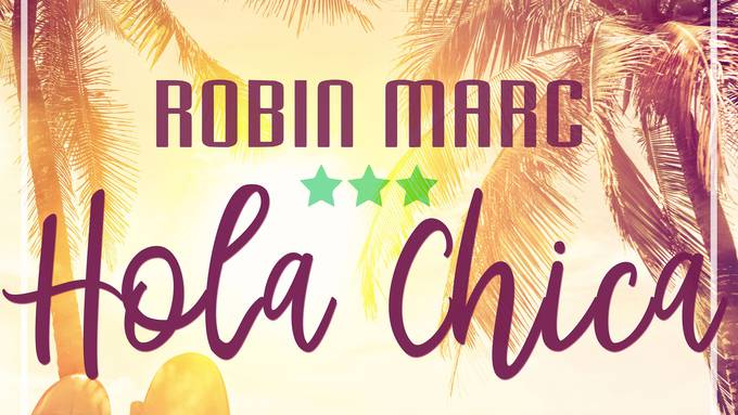 Robin Marc - Hola Chica