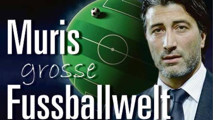 Muris grosse Fussballwelt