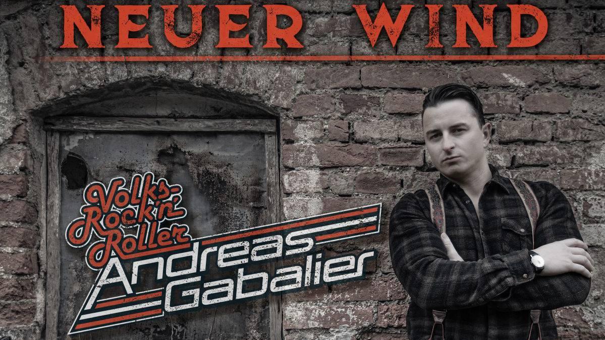 Andreas GabalierNeuer Wind