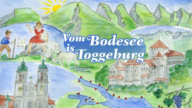 Vom Bodesee is Toggeburg