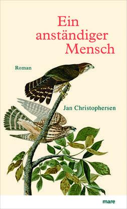 Jan Christophersen – Ein anständiger Mensch, Mare Verlag, 352 S.