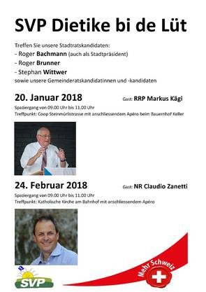 Die SVP Dietikon wird am 20. Januar 2018 Regierungspräsident Markus Kägi zum Spaziergang auf Besuch haben.