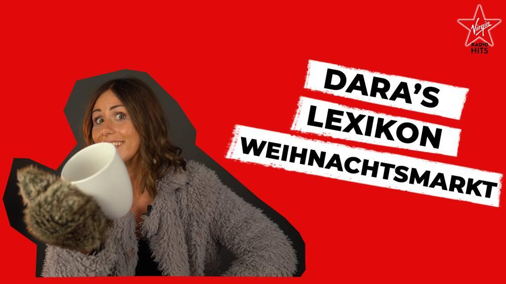 Dara's Lexikon Weihnachtsmarkt