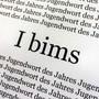 """""""Ich bin's"""" oder eben """"I bims"""", das deutsche """"Jugendwort des Jahres""""."""