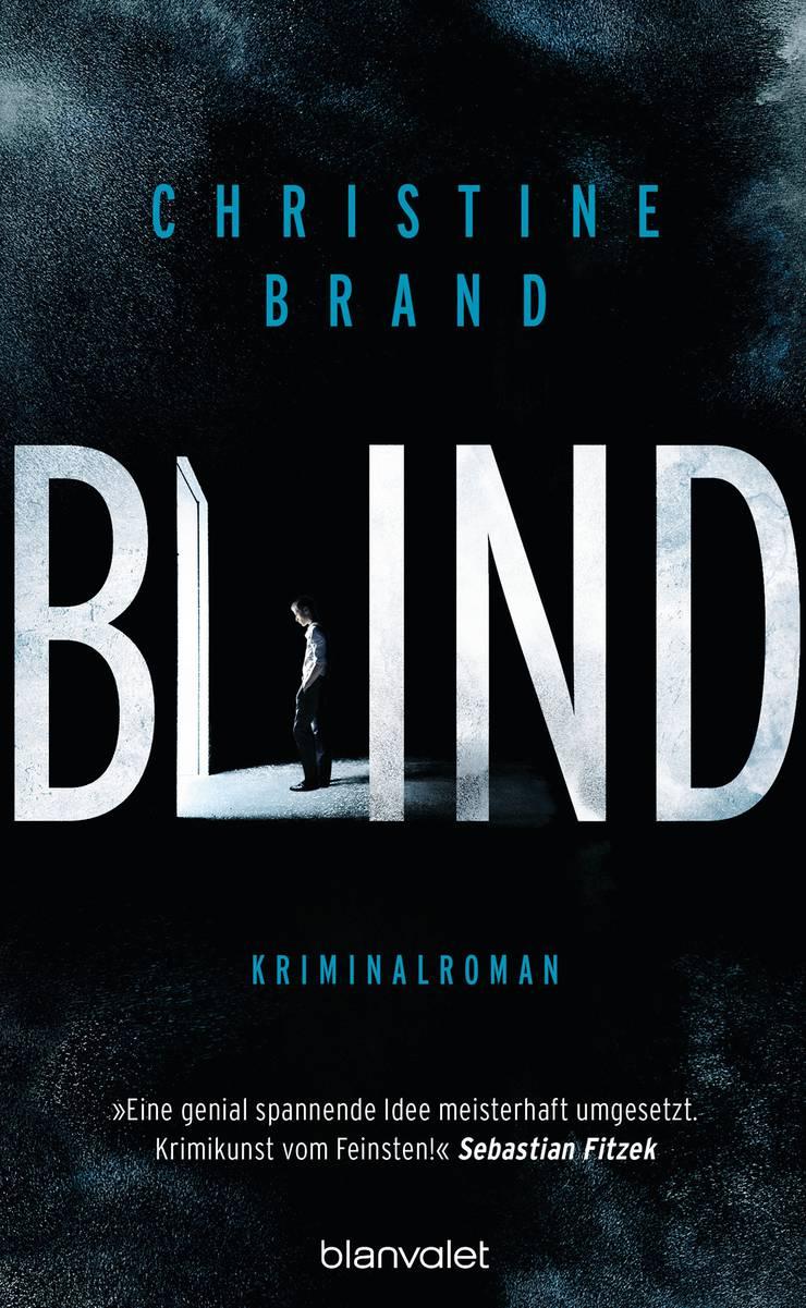 Christine Brand «Blind», Blanvalet, 446 Seiten.