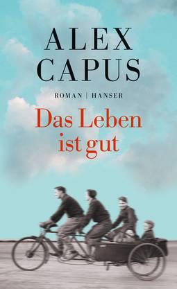 Der neue Roman von Alex Capus spielt in Olten. Allerdings in einer idealisierten Version davon mit einem «Stadtplan der Seele» Capus'.