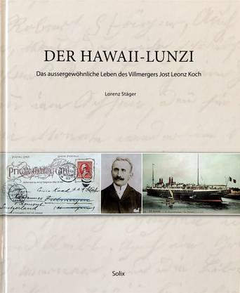 Nach dem Stück «Der Kammerdiener» schrieb Lorenz Stäger nun auch die Biografie des Hawaii-Lunzi.