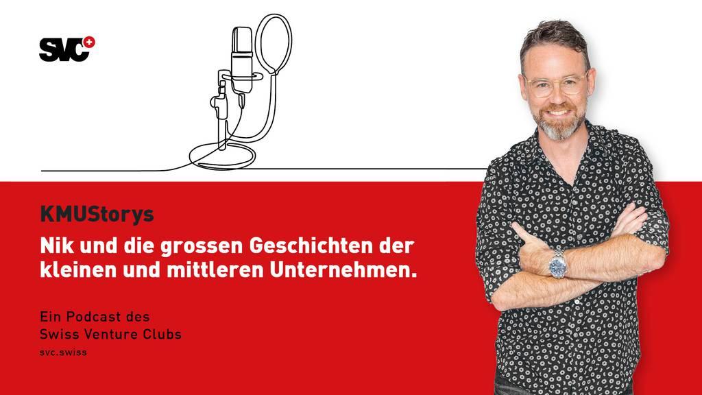 «KMUStorys» - der neue Podcast des Swiss Venture Clubs (SVC) mit Nik Hartmann