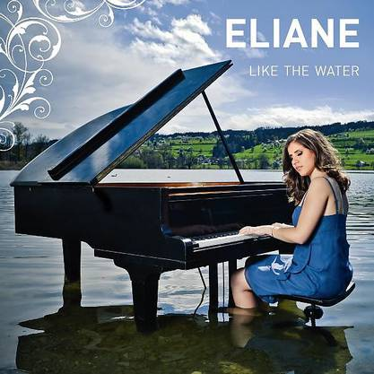 "Elianes erstes Album ""Like the Water"" (2012)"