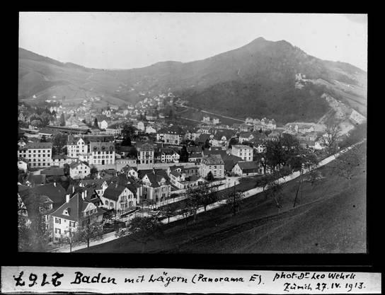 Baden mit Lägern 1913: Als der Lägernhang noch völlig unbebaut war.