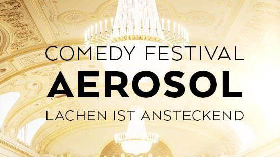 AEROSOL: Das Comedy-Festival